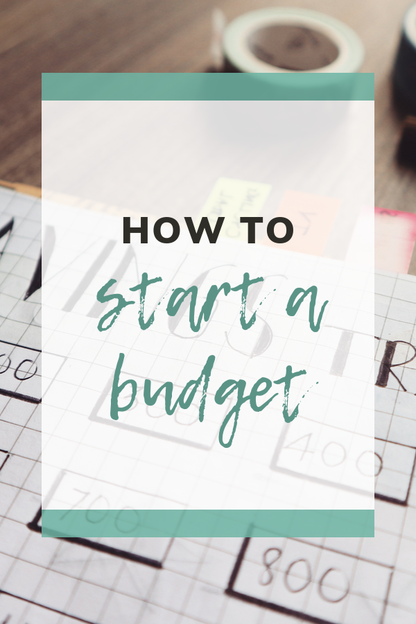 How to start a budget and stick to it!