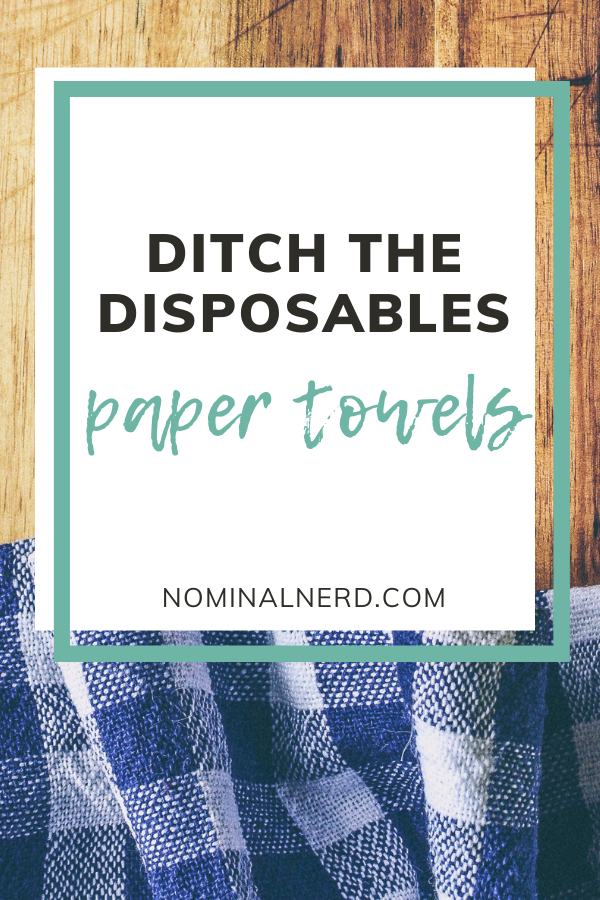 Ditch the Disposables: Cloth Paper towels. Saving quite a bit of money over time by switching to cloth! reuse | frugal living | recycle | save money