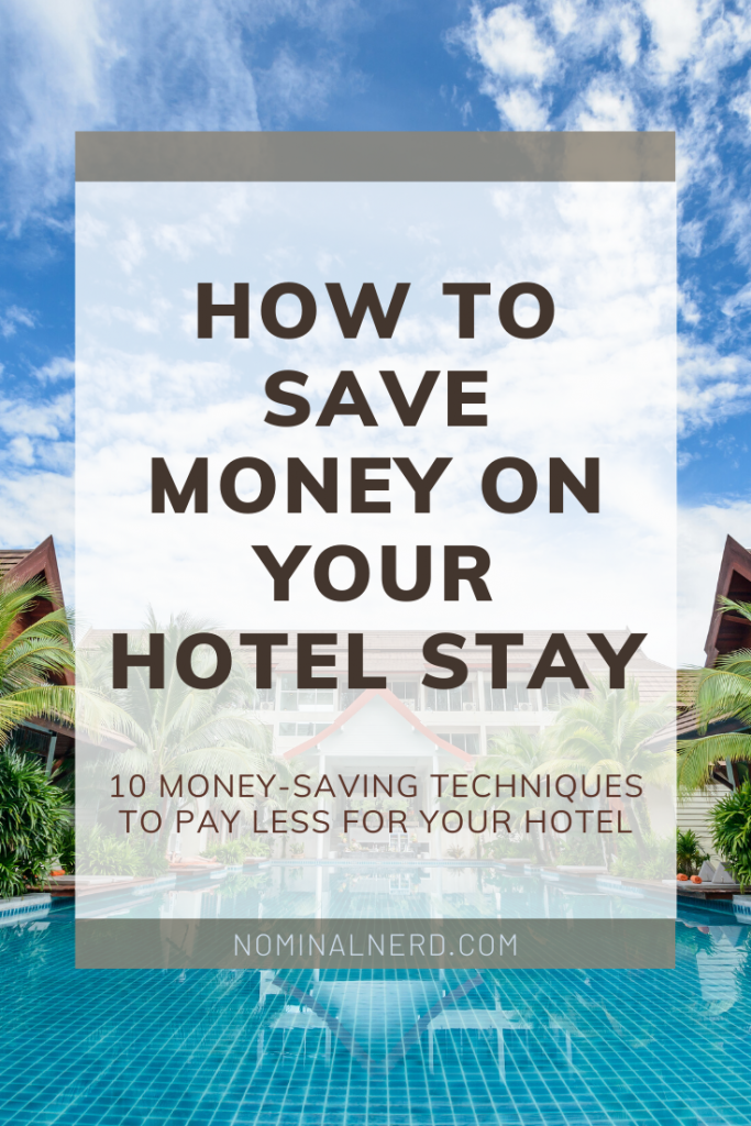 10 money-saving tips to save money on your next hotel stay! How to save money, travel cheaply, and stay at a nice hotel for less money.  #cheaptravel #cheaphotel #travel #budgettravel #budgethotel #hotel