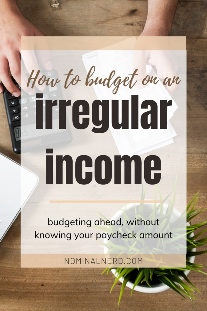 Irregular income, or income that fluctuates from paycheck to paycheck, can make you feel like you're never ahead with budgeting. Let's talk through how to not only stay ahead financially, but how to make your irregular income work in your favor! budget | family budgeting | paycheck | irregular income