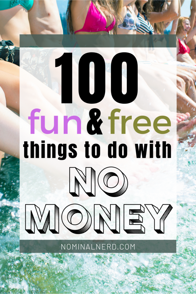 Bored, but have no money to spend? Check out our huge list of things you can do with absolutely no money! broke | fun | no money| fun things to do | broke fun | fun things to do with no money