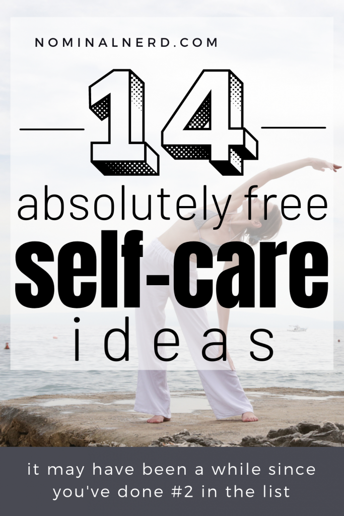Self-care is ESSENTIAL for your psyche, and it doesn't have to be expensive. Here's a list of free self-care ideas to help ease your stress levels and enjoy life! self-care ideas   free self-care ideas   self-care