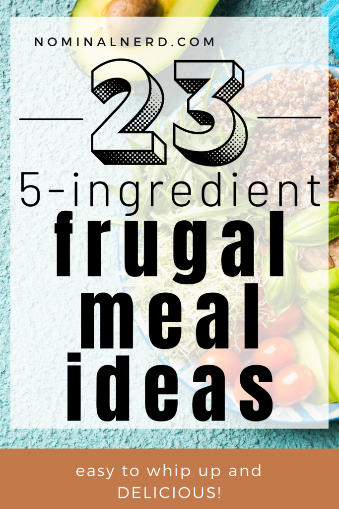 Having a list of frugal meals in your recipe list is a great way to save money on your grocery budget. Check out our list of delicious frugal meal ideas with 5 ingredients or less!